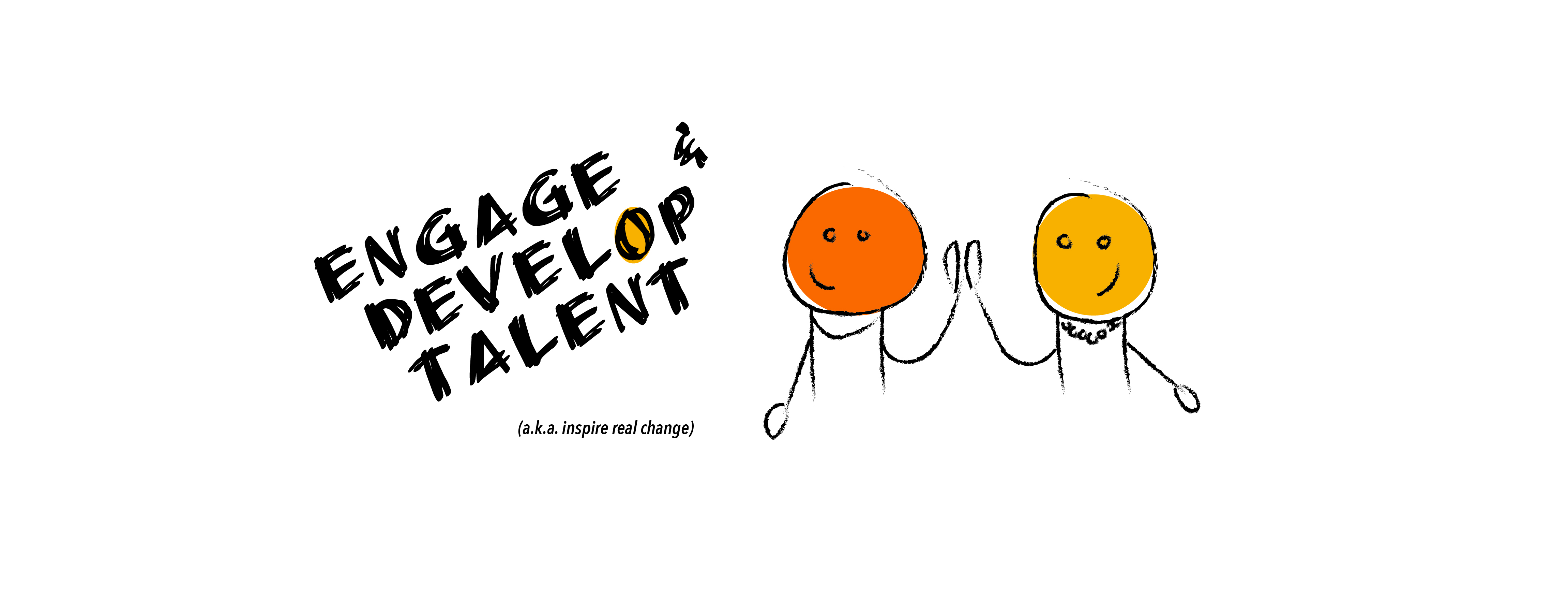 Engage & Develop Talent